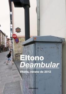 El Tono, Deambular, Vitoria 2012